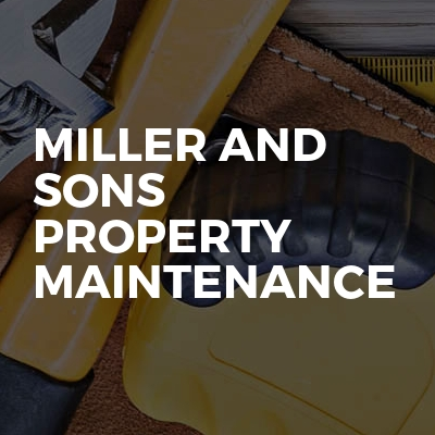 Miller And Sons Property Maintenance