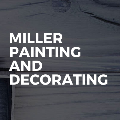 Miller painting and decorating