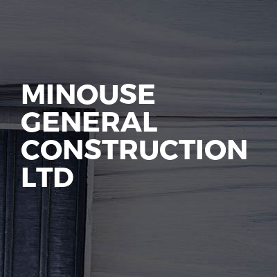 Minouse General Construction Ltd