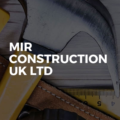 Mir Construction Uk Ltd