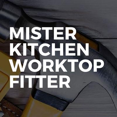 Mister kitchen worktop fitter