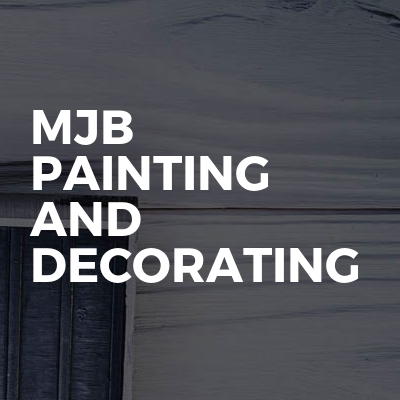 MJB PAINTING AND DECORATING