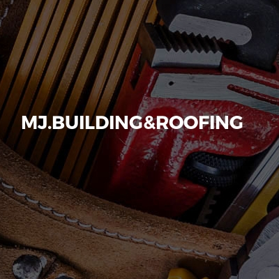 MJ.Building&Roofing