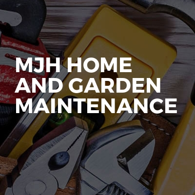 MJH Home and Garden Maintenance