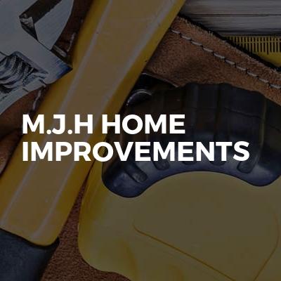 M.J.H HOME IMPROVEMENTS