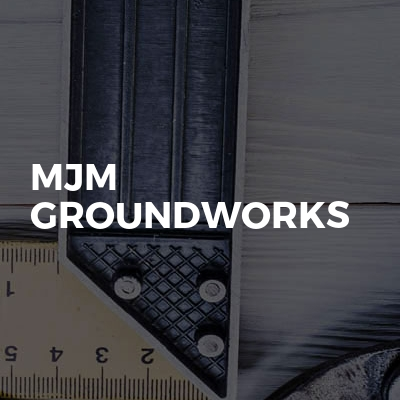 MJM Groundworks