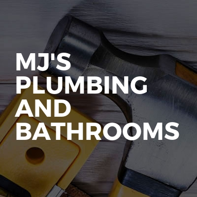 Mj's Plumbing and bathrooms