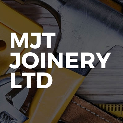 MJT Joinery  Ltd