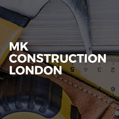 Mk construction London