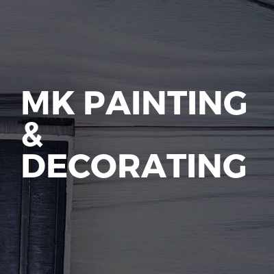 MK painting & Decorating