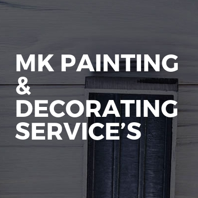 MK Painting & Decorating service's