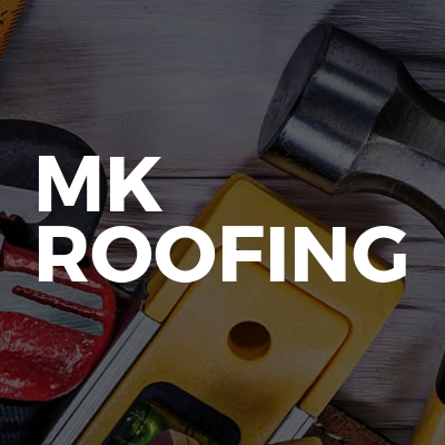 MK ROOFING