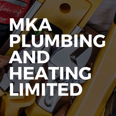 Mka plumbing and heating limited