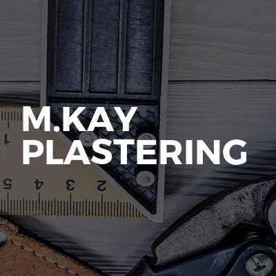 M.kay Plastering
