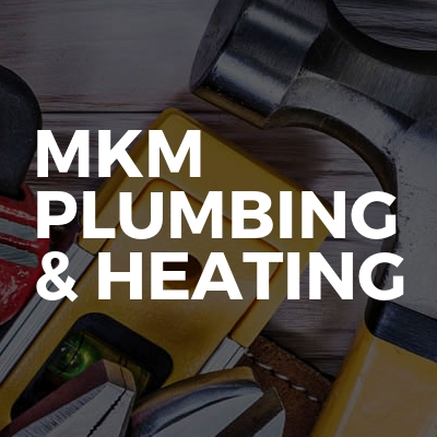 MKM Plumbing & Heating
