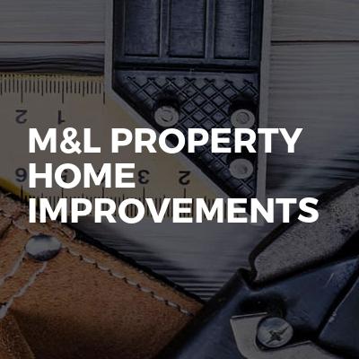 M&L property home improvements