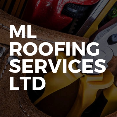 ML Roofing Services Ltd