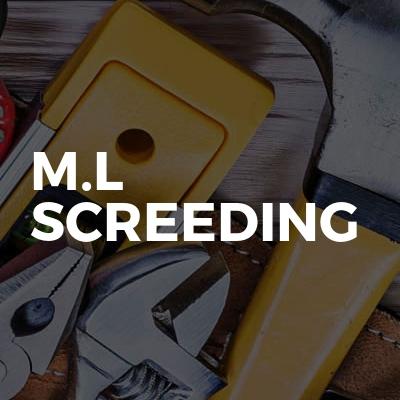 M.L Screeding