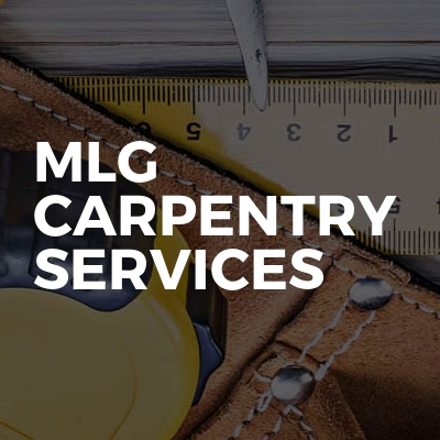 MLG Carpentry services