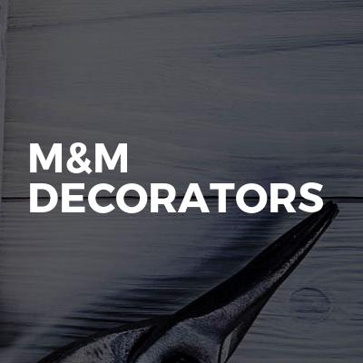 M&M Decorators