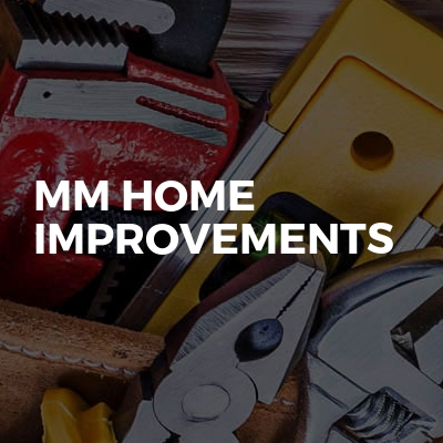 Mm Home Improvements
