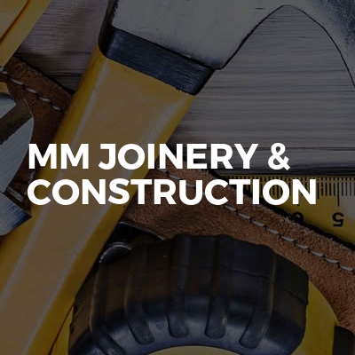 MM Joinery & Construction