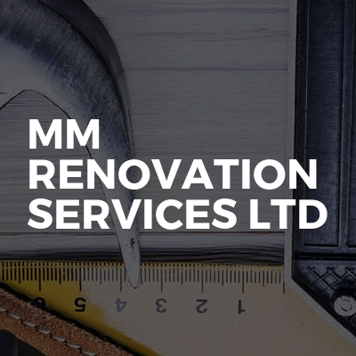 MM Renovation Services LTD