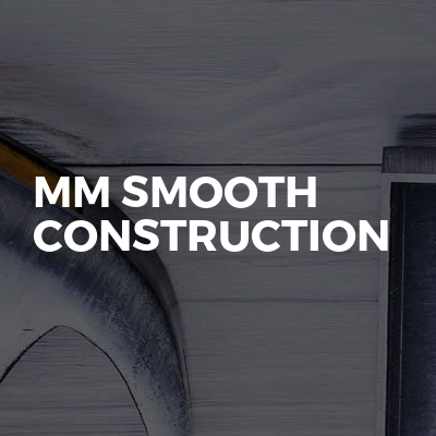 Mm Smooth Construction
