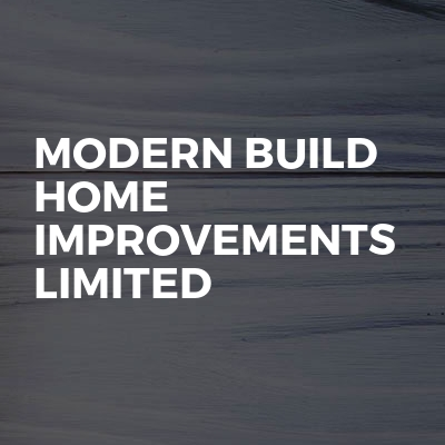 Modern Build Home Improvements