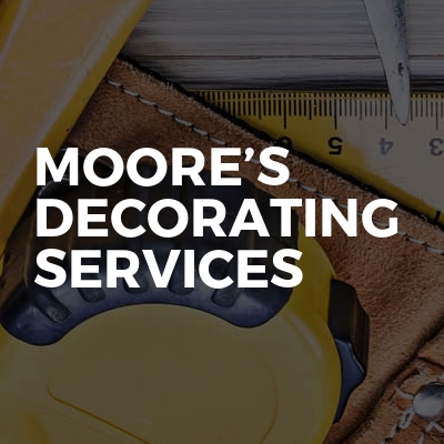 Moore's decorating services