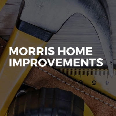 MORRIS HOME IMPROVEMENTS