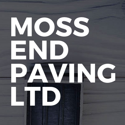 Moss End Paving Ltd