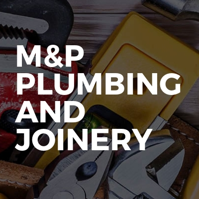 M&P Plumbing and Joinery