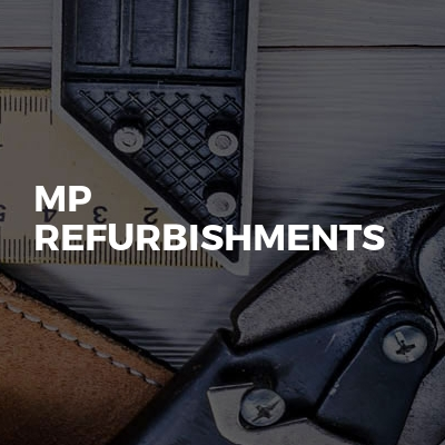 MP Refurbishments