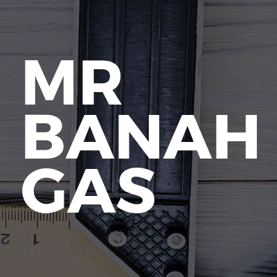 Mr banah gas