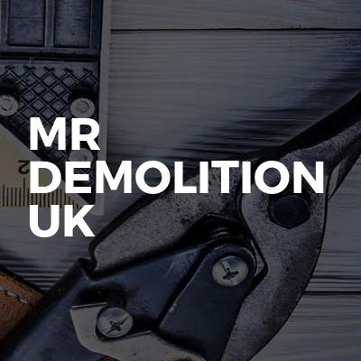 Mr Demolition Uk