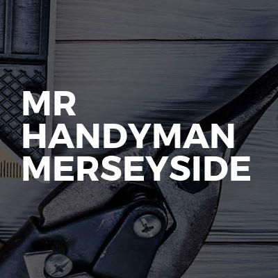 MR HANDYMAN MERSEYSIDE