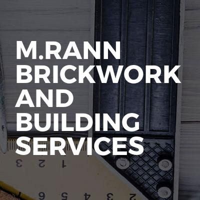 M.Rann Brickwork And Building Services