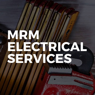 Mrm electrical services