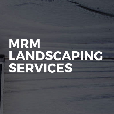 MRM Landscaping Services