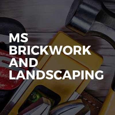 Ms Brickwork And Landscaping