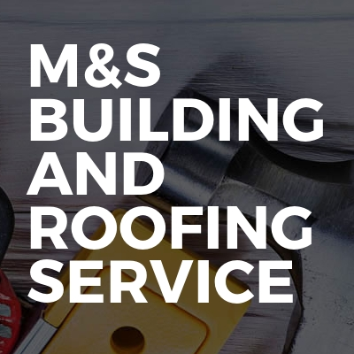 M&S building and roofing service