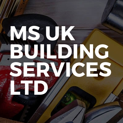 Ms uk building services ltd