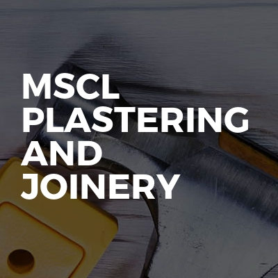 Mscl plastering and joinery