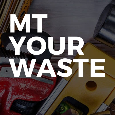 MT your Waste