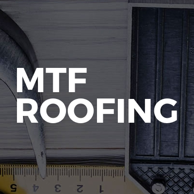 MTF ROOFING
