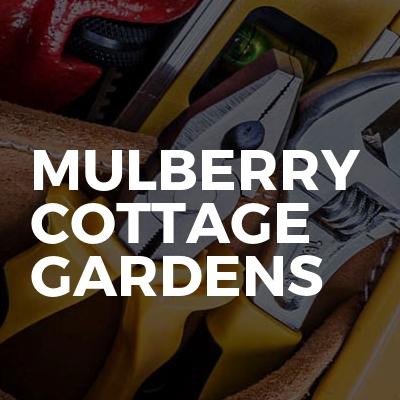 Mulberry cottage gardens