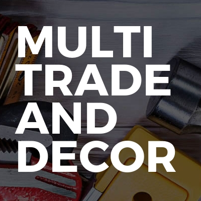 Multi Trade And Decor