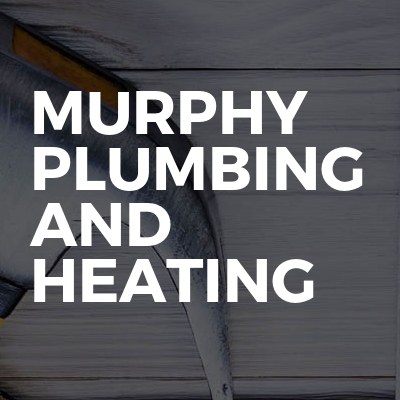 Murphy Plumbing And Heating
