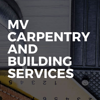 MV Carpentry And Building Services